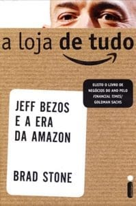 "Livro ""A Loja De Tudo - Jeff Bezos E A Era Da Amazon"", de Brad Stone"